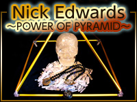Nick Edwards ~POWER OF PYRAMID~